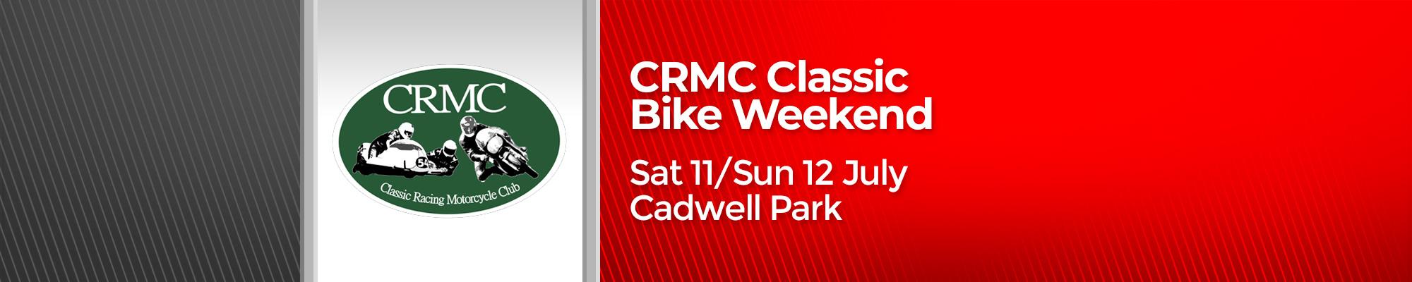 CRMC Classic Bike Weekend