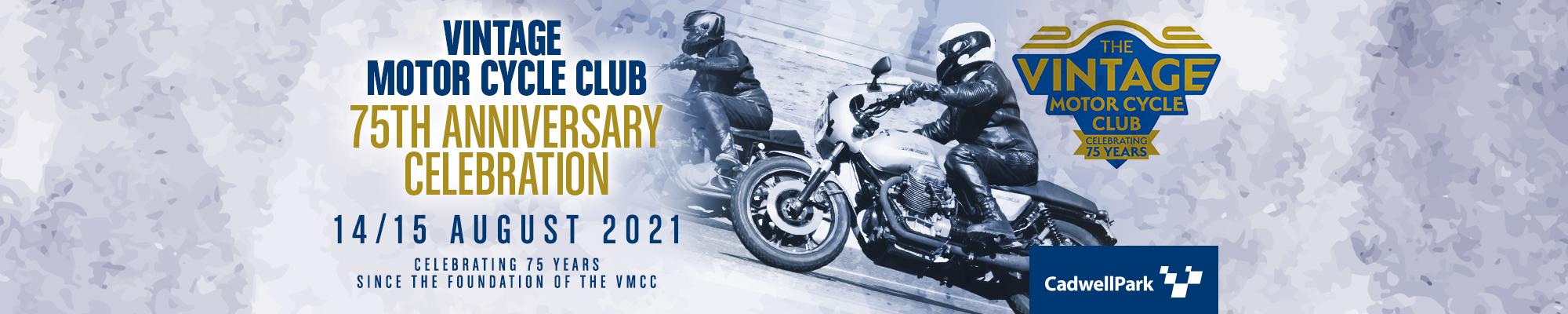 Vintage Motor Cycle Club (VMCC) 75th Anniversary