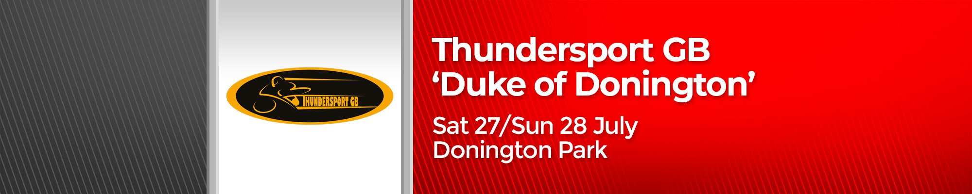 Thundersport GB 'Duke of Donington'