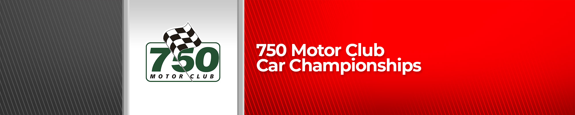 750 Motor Club Car Championships - POSTPONED