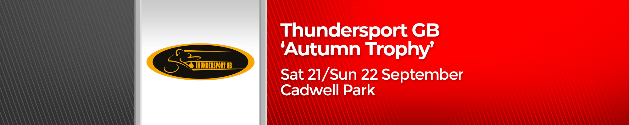 Thundersport GB 'Autumn Trophy'
